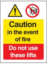 Caution in the Event of Fire - Do Not Use these Lifts