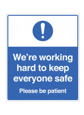We're working hard to keep everyone safe - Please be patient