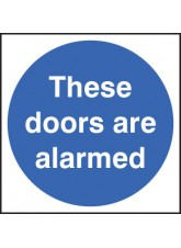 These Doors Are Alarmed