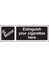Extinguish Your Cigarettes Here (White / Black)