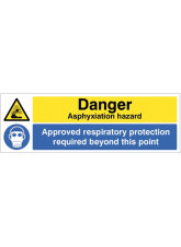 Danger Asphyxiation Hazard Approved Respiratory Protection Required Beyond this Point