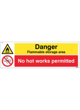 Danger Flammable Storage Area No Hot Works Permitted