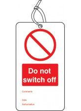 10 x Do Not Switch Off - Double Sided Tags