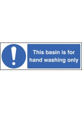 This Basin Is for Hand Washing Only