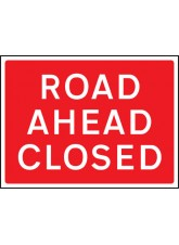 Road Ahead Closed - Class RA1 - 1050 x 750mm