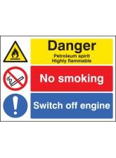 Petroleum Spirit / No Smoking / Switch Off Engine