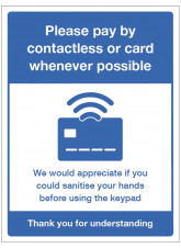 Please pay by Contactless or Card whenever possible